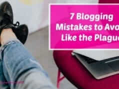Learn more about the blogging mistakes to avoid in this blog post