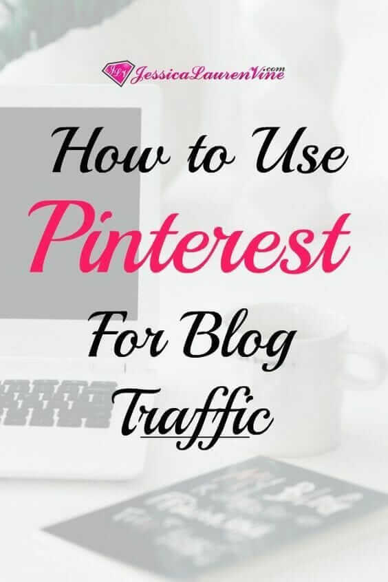 pinterest graphic for how to use pinterest for blog traffic