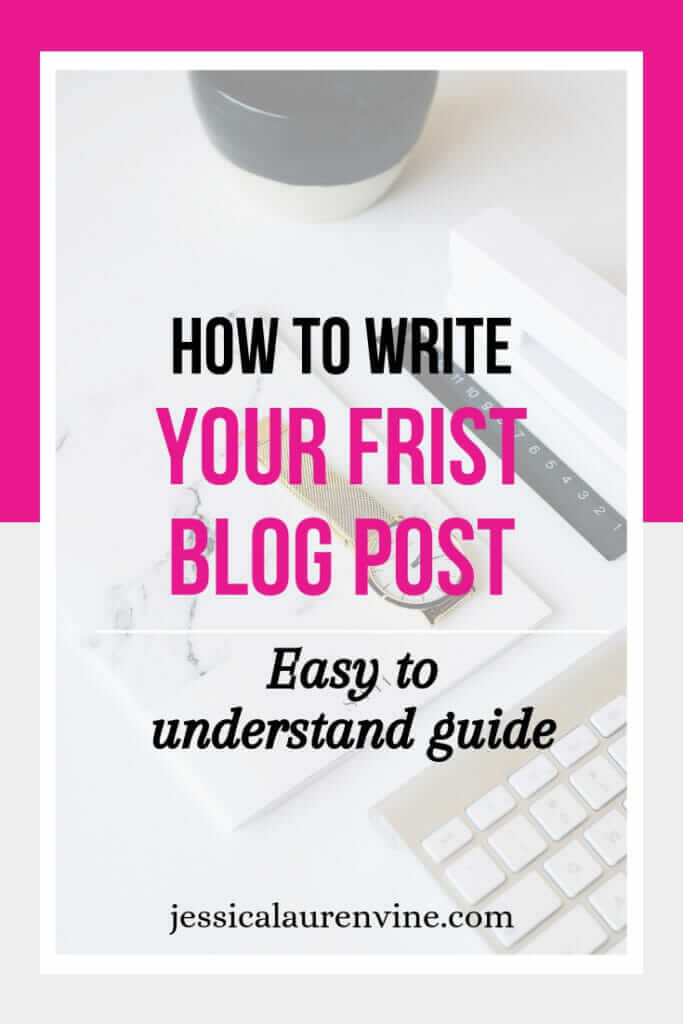 how to write your first blog post pinterest graphic