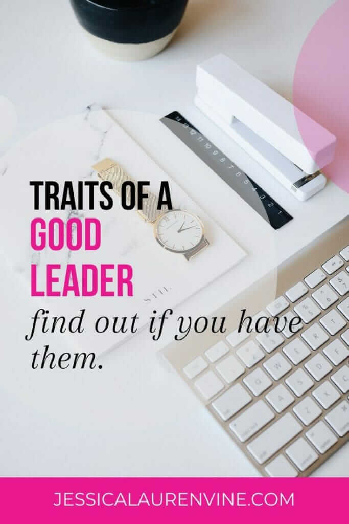 Do you have these leadership characteristics?